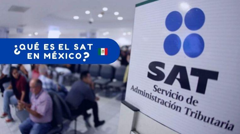 Qué es el SAT en México